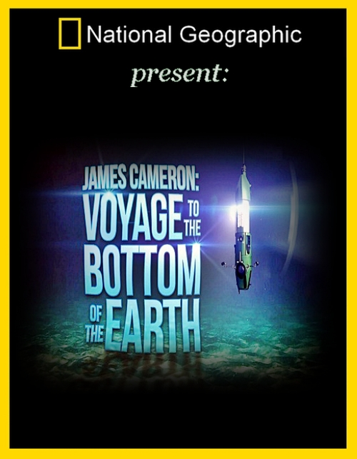James Cameron.Voyage To The Bottom Of The Earth (2012)