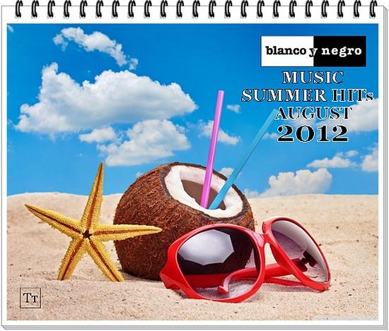 Blanco y Negro Music Summer Hits 08 2012