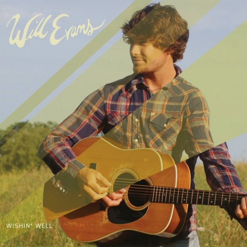 Will Evans - Wishin' Well (2013)