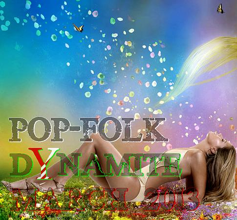 POP-FOLK DYNAMITE MARCH5