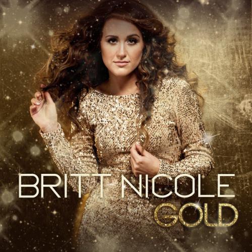 Britt Nicole - Gold  (2012)