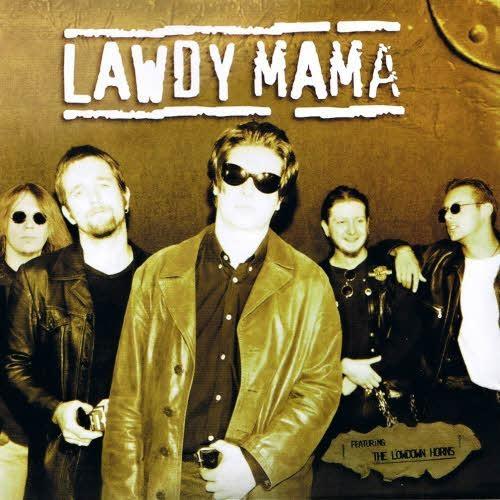 Lawdy Mama - Lawdy Mama (2013)