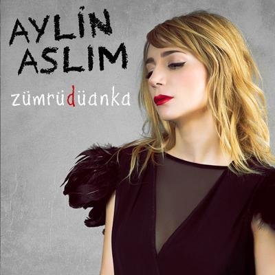 Aylin Aslım - Zümrüdüanka (2013)