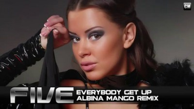 Five Everybody Get Up Albina Mango Remix) [CMPromo]
