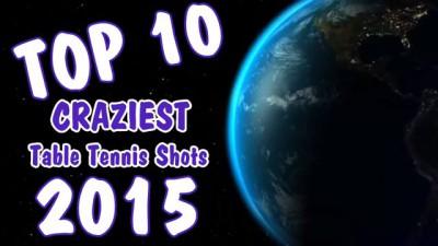 Top 10 Craziest Table Tennis Shots of 2015!