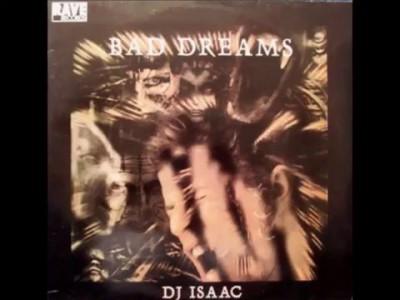 Dj Isaac - Bad dreams