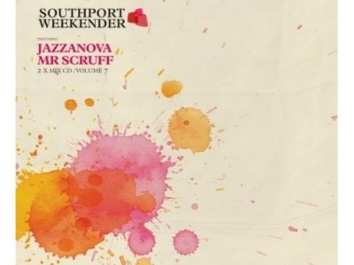 Jazzanova & Mr Scruff - Southport Weekender Vol. 7
