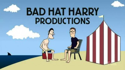 Bad Hat Harry Productions - That's some bad hat Harry.