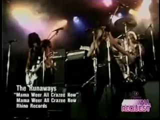 The Runaways - Mama Weer All Crazee Now