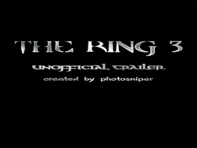 The Ring 3 unofficial trailer