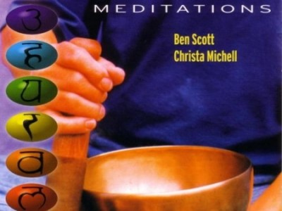 Ben Scott & Christa Michell - Tibetan Chakra Meditations