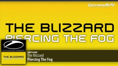 The Blizzard - Piercing The Fog (Original Mix)