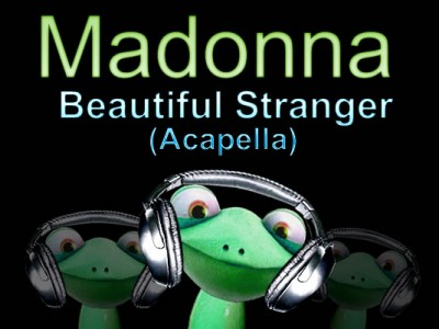Madonna - Beautiful Stranger (Acapella)