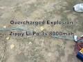Lipo Overcharged Explosion - Fire Test Li-Po 3S 8000mah