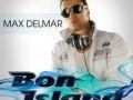 Max Delmar - Bon Island (Radio Edit)