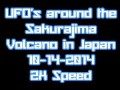 UFO's @ Sakurajima Volcano Japan 10-14-2014