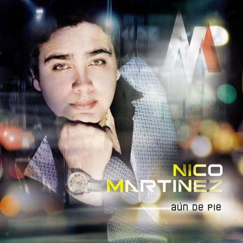 Nico Martinez - Aun de pie (2016)