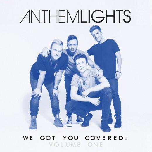 Anthem Lights - We Got You Covered, Vol. 1 (2016)