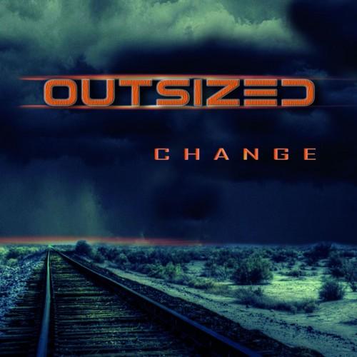 Outsized - Change (2016)