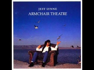 Jeff Lynne - Armchair Theatre - Now You're Gone