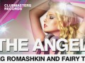 Oleg Romashkin & Fairy Tale - The Angel [Clubmasters Records]